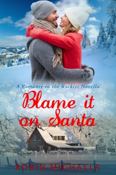 Robin Michaela - Blame it on Santa Romance novella
