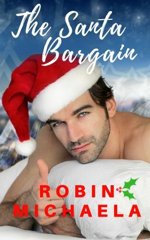 The Santa Bargain by Robin Michaela