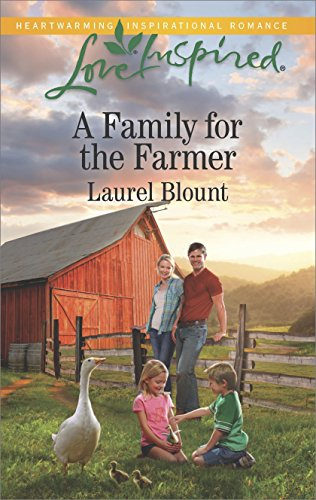 A Family for the Farmer by Laurel Blount