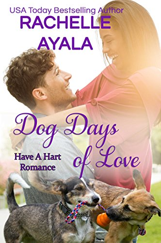 Dog Days of Love by Rachelle Ayala