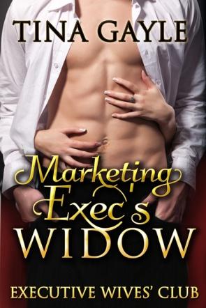 Marketing Exec's Widow by Tina Gayle