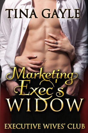 Marketing Exec's Widow by Tina Gayle